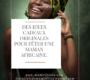 DES IDEES CADEAUX ORIGINALES POUR FÊTER UNE MAMAN AFRICAINE.